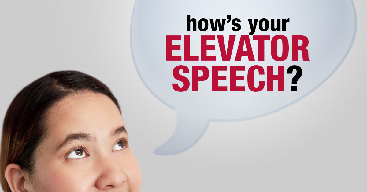 How's Your Elevator Speech?